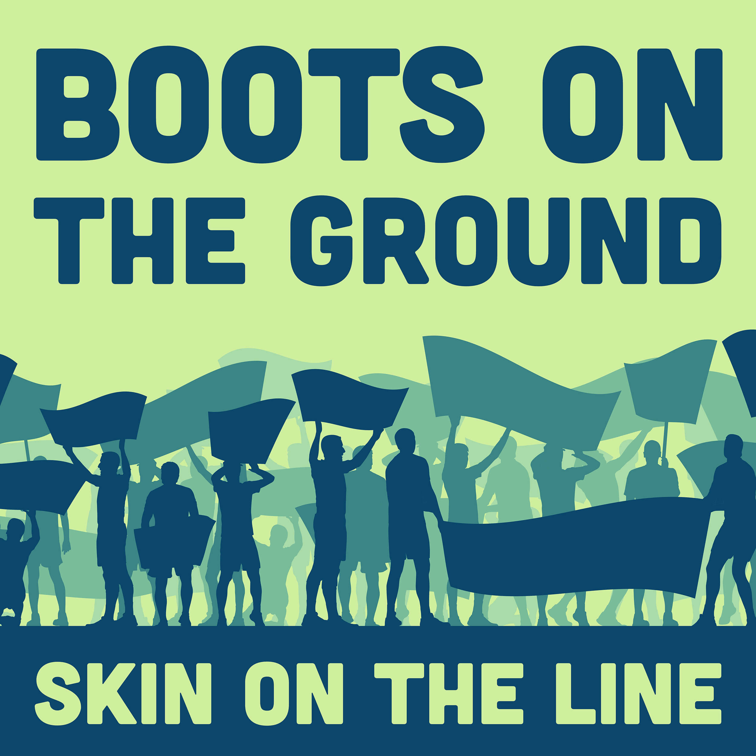 Boots on the Ground Skin on the Line